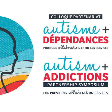 Symposium on the relation between autism and addiction: to increase collaboration between services