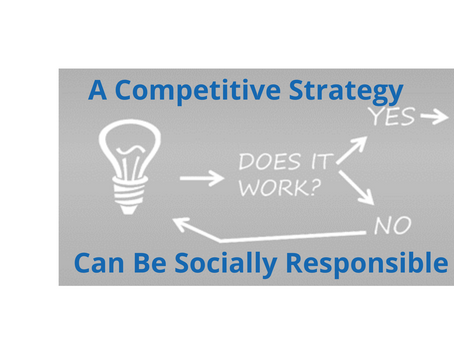 A Competitive Strategy                                  Can Be Socially Responsible