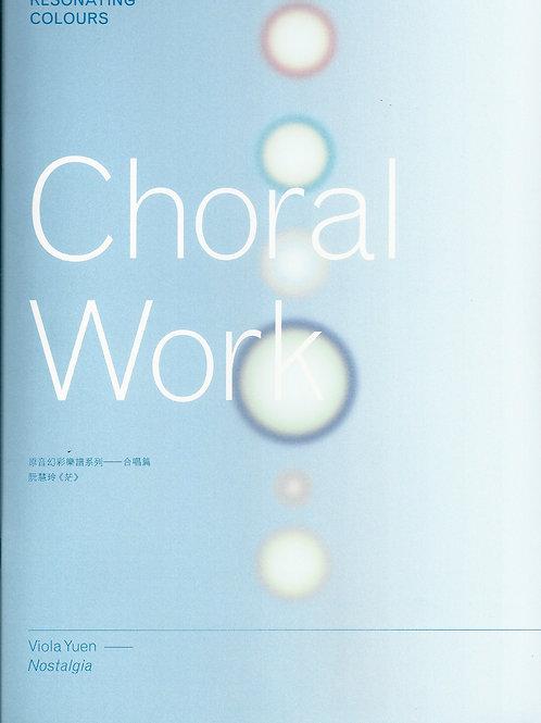 Resonating Colours – Choral Works (SATB)  原音幻彩樂譜系列﹣合唱篇(三)