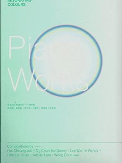 Resonating Colours – Piano Works  原音幻彩樂譜系列﹣鋼琴篇