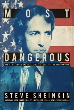 Most Dangerous by Steve Sheinken