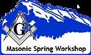 Masonic Spring Workshop