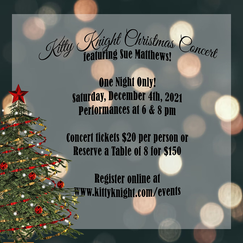 Kitty Knight Christmas Concert with Sue Matthews!