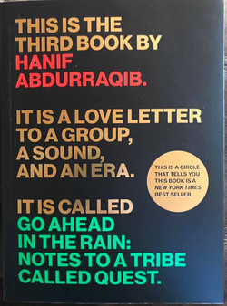 Go Ahead in the Rain - Autographed by the author Hanif Abdurraqib