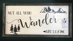 """Not All Who Wander Are Lost"" Art"