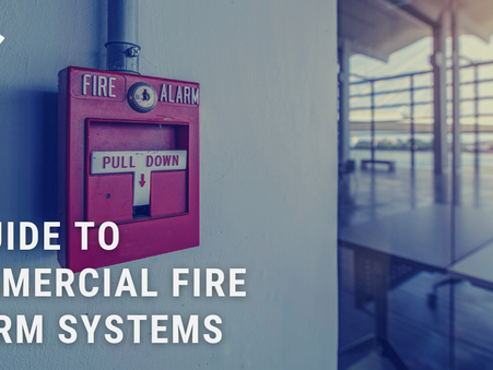 A Guide to Commercial Fire Alarm Systems