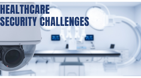 Overcoming the Security Challenges Facing our Healthcare System in 2021