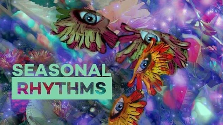 Seasonal Rhythms @ Art all Night!