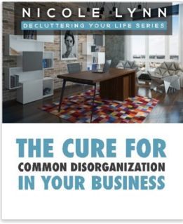 The Cure for Common Disorganization in Your Business