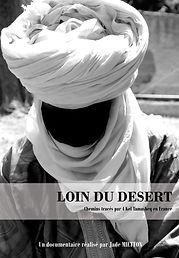 Affiche film documentaire Loin du désert de Jade MIETTON 2015