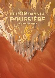 Affiche du documentaire De l'or dans la poussière de Jade MIETTON 2018