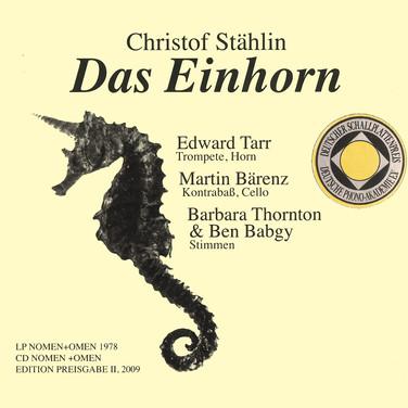 CD Das Einhorn 1979, Neuauflage 2009; € 18 incl. MwSt.