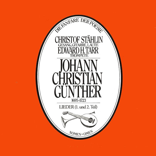 CD Johann Christian Günther, Lieder, Neuauflage 2014