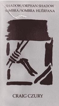 SHADOW ORPHAN SHADOW | SOMBRA SOMBRA HUERFANA (Bi-Lingual Edition)