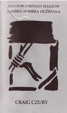 SHADOW ORPHAN SHADOW   SOMBRA SOMBRA HUERFANA (Bi-Lingual Edition)