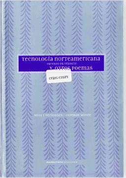 TECHNOLOGIA NORTEAMERICANA: Patente en Tramite y Otros Poemas (Bilingue)
