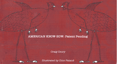AMERICAN KNOW-HOW: Patent Pending