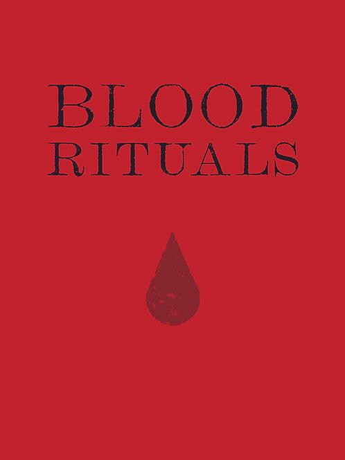 Blood Rituals: Volume One