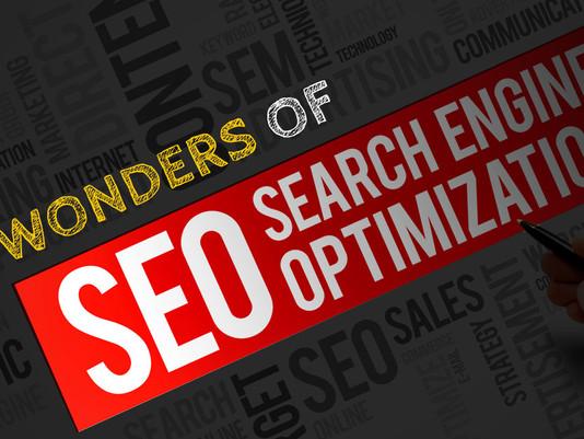 Wonders of Search engine optimization