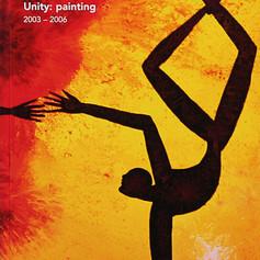 """""""Ekatherina S. 2003 - 2006 Uninty painting"""""""