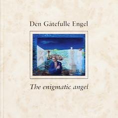 """""""Den gåtefulle engel"""""""