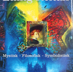 """Mystisk - Filosofisk - Symbolistisk"""