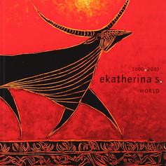 """""""Ekatherina S. 2000 - 2001"""""""