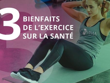 3 bienfaits de l'exercice sur votre santé