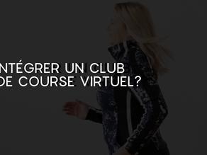 Ça vous dit d'intégrer un club de course virtuel?