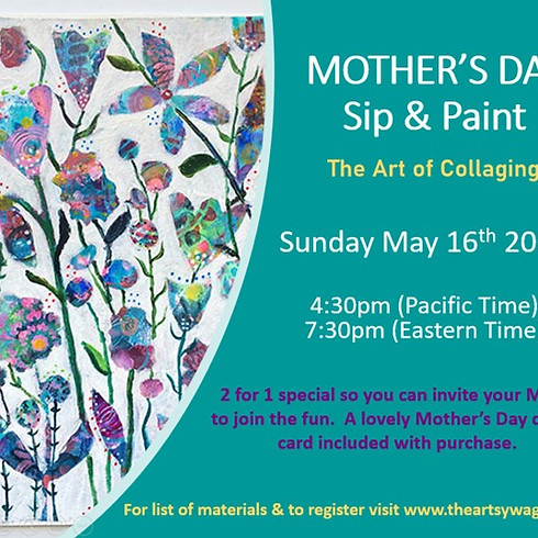 Sip & Paint - MOTHER'S DAY Special