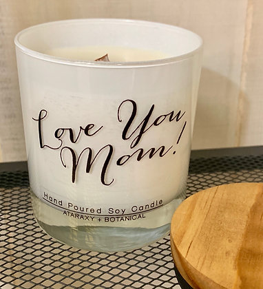 Love You Mom! - Candle