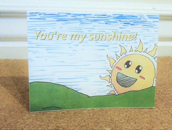 You're My Sunshine Card