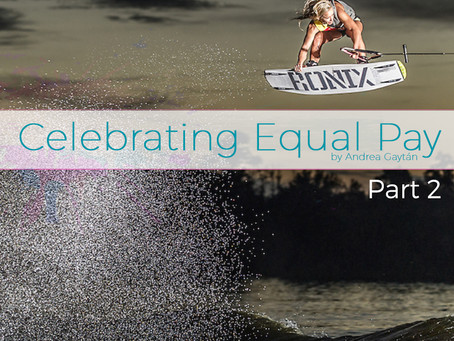 Celebrating Equal Pay, part two by Andrea Gaytan