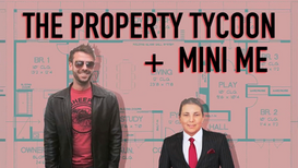 The Property Tycoon + Mini Me for FYI Network