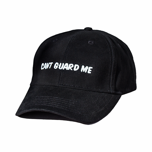 Cant Guard Me Hat
