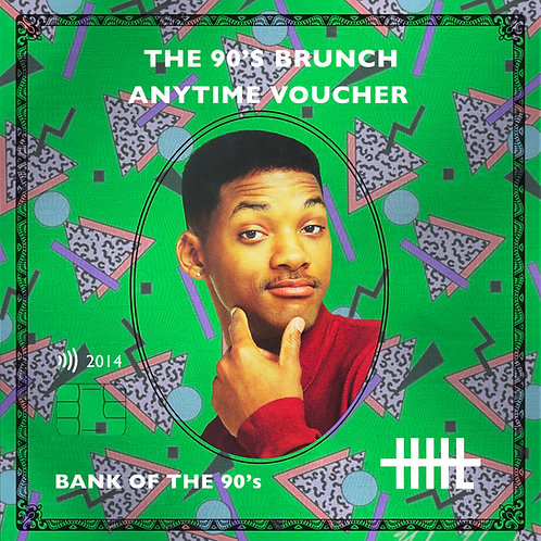 The 90's Brunch Anytime Voucher