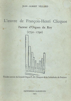 L'œuvre de François-Henri Clicquot, par Jean-Albert Villard