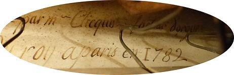 """cartouche présent dans l'orgue : """"fait par Mr Clicquot facteur du Roy à Paris en1782"""""""