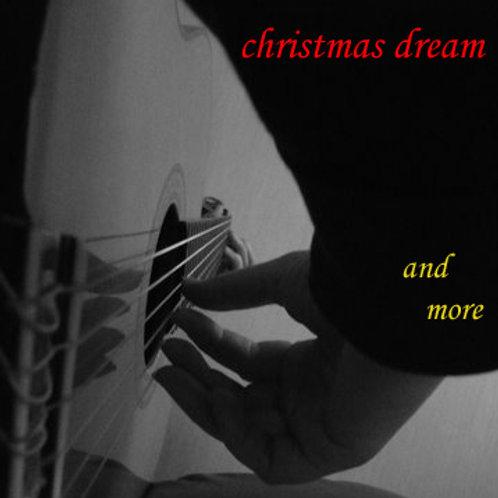 Christmas Dream and More