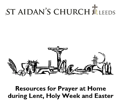 Prayer Resource for Lent, Holy Week and