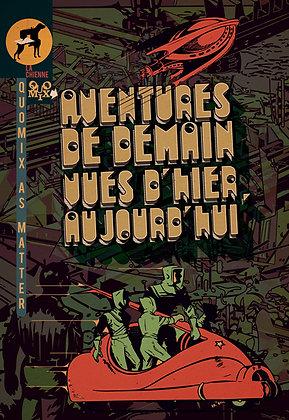AVENTURE DE DEMAIN VUES D'HIER, AUJOURD'HUI