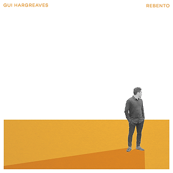 REBENTO | Gui Hargreaves