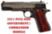 1911 FULL SIZE GOVERNMENT/ COMMANDER MODEL GRIPS