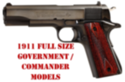 1911 Full Size Government / Commander Models