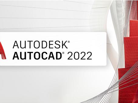 Primeiras Impressões do AutoCAD 2022 da Autodesk. Confira!