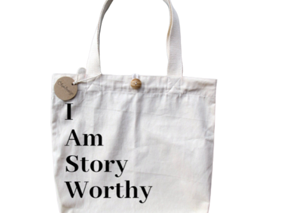 I Am Story Worthy Tote