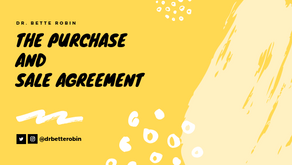 The Purchase and Sale Agreement