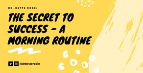 The Secret to Success is a Morning Routine