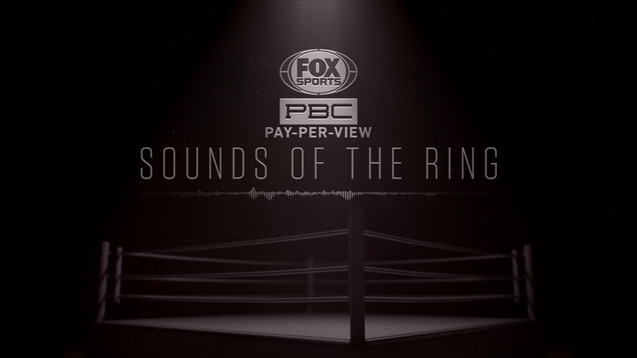 Sounds of the Ring | Fox Boxing