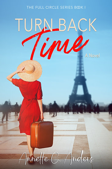 TURN BACK TIME  (The Full Circle Series Book 1)